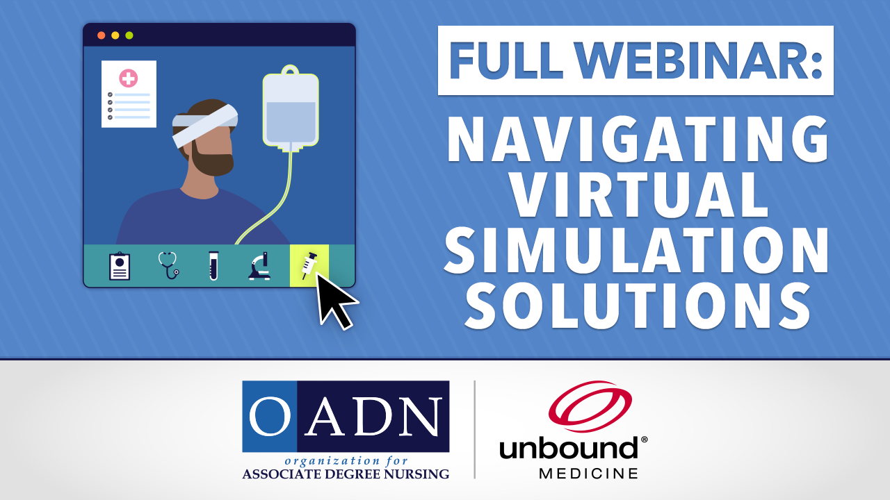 The Organization for Associate Degree Nursing (OADN) in collaboration with Unbound Medicine launched Virtual Simulation Reviews (OADN-VSR), an easily accessible free database evaluating virtual simulation resources for prelicensure nursing education.